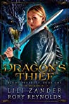 Dragon's Thief (Blood Prophecy, #1)