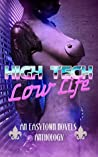 High Tech / Low Life: An Easytown Novels Anthology