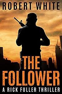 The Follower (Rick Fuller #4)