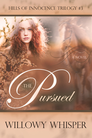 The Pursued (Hills of Innocence Trilogy #3)