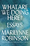 Book cover for What Are We Doing Here?
