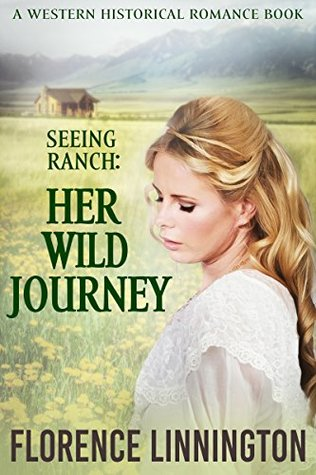 Her Wild Journey (Seeing Ranch)