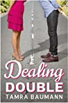 Dealing Double (Heartbreaker #2)