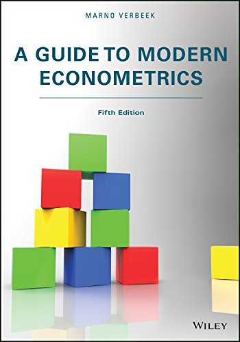 A Guide to Modern Econometrics 5th edition