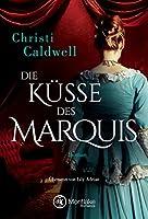 Die Küsse des Marquis (Hell & Sin 1)