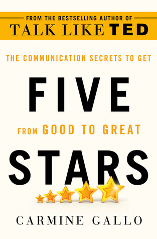 Five Stars: The Communication Secrets to Get from Good to