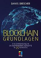 Blockchain Grundlagen: Eine Einführung in die elementaren Konzepte in 25 Schritten