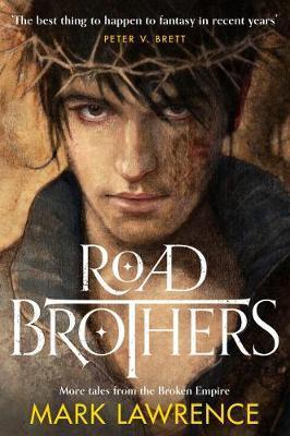 Cover of the book, Road Brothers by Mark Lawrence