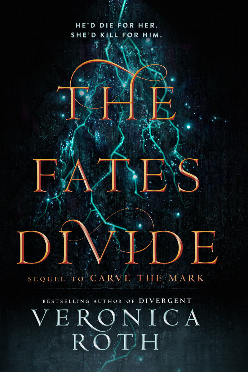 The Fates Divide (Carve the Mark, #2) by Veronica Roth