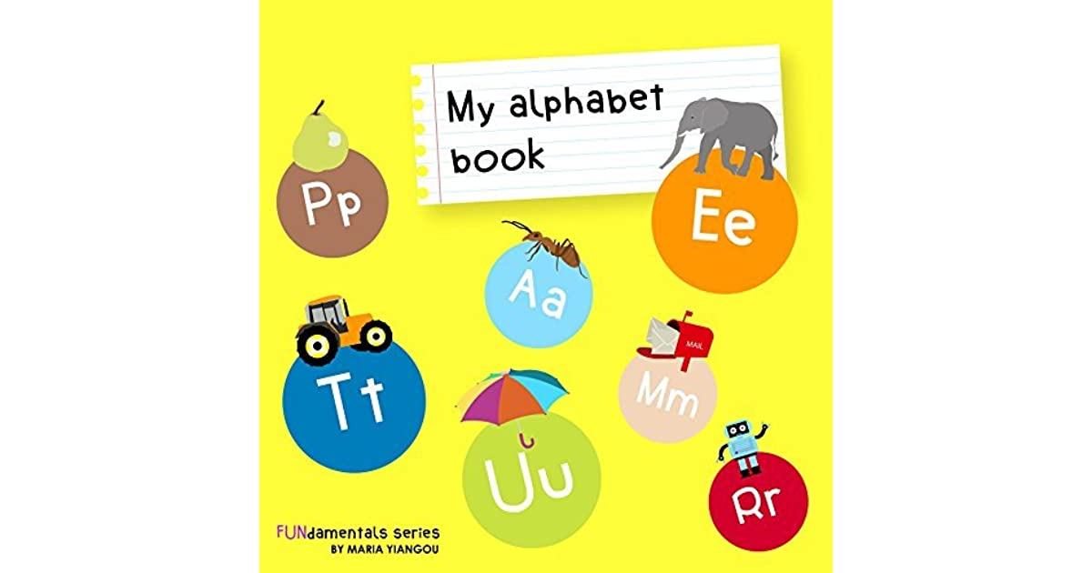 My alphabet book: Learning ABC's alphabet A to Z picture