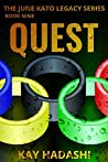 Quest: Racing Against the World (The June Kato Legacy Series Book 9)