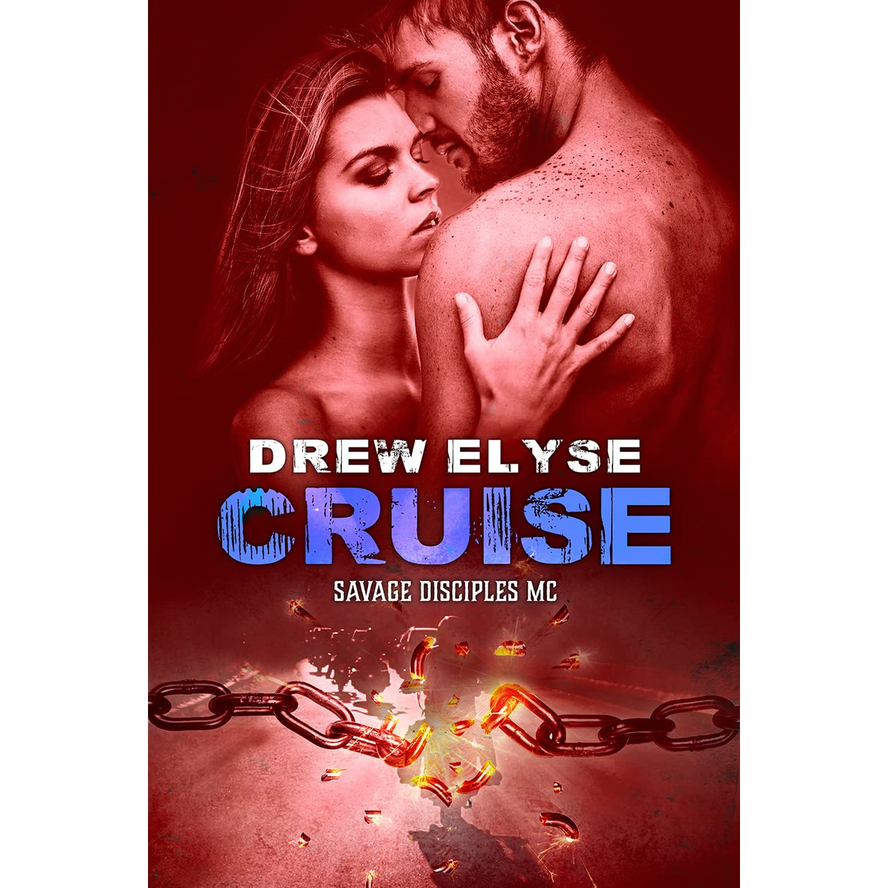 Cruise Savage Disciples MC 6 By Drew Elyse