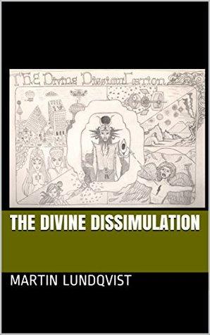 The Divine Dissimulation (The Divine Zetan Trilogy Book 1)