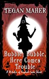 Bubble, Bubble, Here Comes Trouble (Witches of Keyhole Lake #3.5)