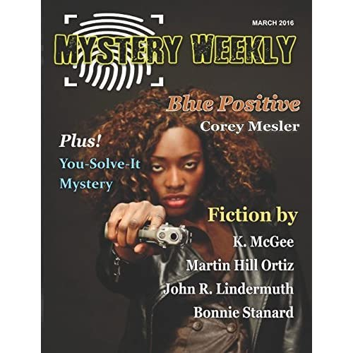 Mystery Weekly Magazine: March 2016 by C F  Carter