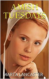 Amish Tuesdays