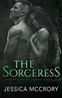 The Sorceress (The Prophecy Series Book 3)