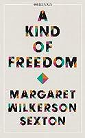 A Kind of Freedom: A John Murray Original