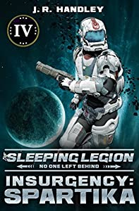 Insurgency: Spartika (The Sleeping Legion #4)