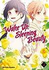 Wake Up, Sleeping Beauty, Vol. 2 (Wake Up, Sleeping Beauty, #2)