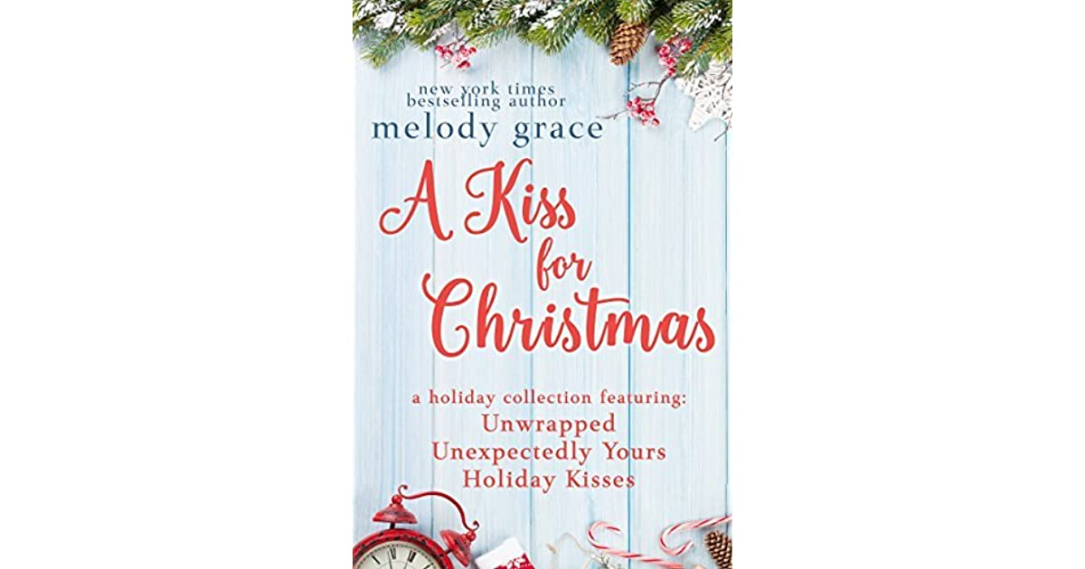 Christmas Grace.A Kiss For Christmas By Melody Grace