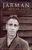 Modern Nature: The Journals of Derek Jarman