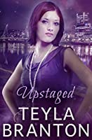 Upstaged  (Imprints #3)