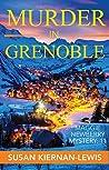 Murder in Grenoble (Maggie Newberry Mysteries, #11)