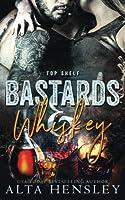 Bastards & Whiskey (Top Shelf #1)
