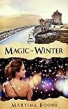 Magic of Winter: A Celtic Legends Novel (Celtic Legends Collection, #3)