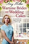 Wartime Brides and Wedding Cakes (Wartime Bakery #2)