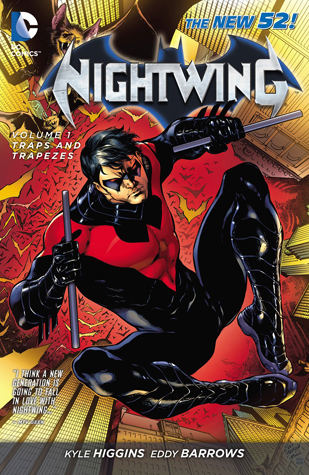 Nightwing, Volume 1: Traps and Trapezes