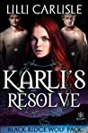 Karli's Resolve (Black Ridge Wolf Pack, #3)