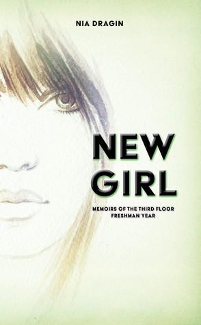 New Girl (Memoirs of the Third Floor, #1)