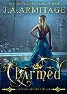Charmed (Cinderella Reverse Fairytale, #3)