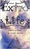 Extra-Life: Poems & Pieces