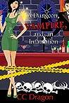 A Dungeon, a Vampire, and an Infatuation (Deanna Oscar Paranormal Mystery, #6)