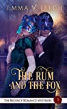 The Rum and the Fox (The Regency Romance Mysteries, #3)