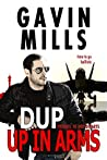 Dup Up In Arms: Prequel to Dup Departs (Dup Series Book 1)