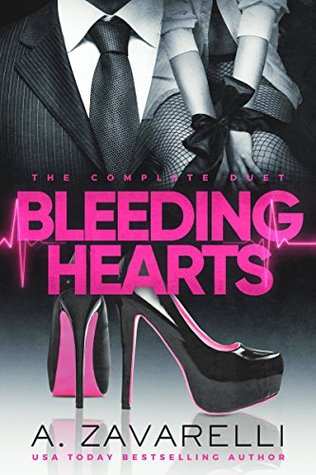 Bleeding Hearts: The Complete Duet (Bleeding Hearts, #1-2)
