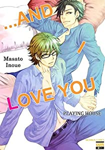Playing House (...and I Love You #1)