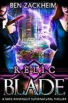 Relic: Blade (Kane Arkwright #1)
