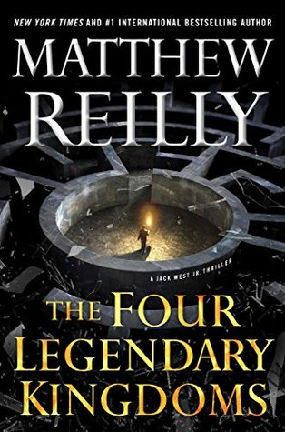 The Four Legendary Kingdoms (Jack West, Jr. Book 4)