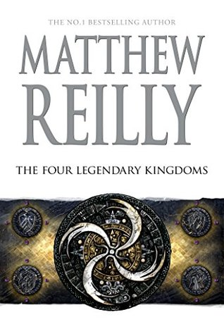 The Four Legendary Kingdoms (Jack West Jr, #4)