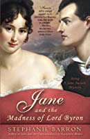 Jane and the Madness of Lord Byron (Jane Austen Mysteries, #10)