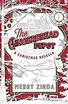 The Gingerbread Depot: A Christmas Novella