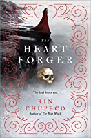 The Heart Forger (The Bone Witch, #2)
