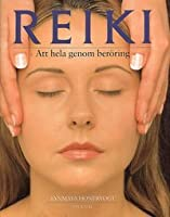 the power of reiki an ancient handson healing technique
