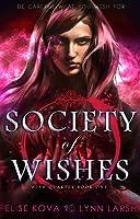 Society of Wishes (Wish Quartet, #1)