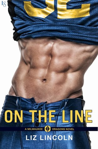 On the Line (Milwaukee Dragons, #1)